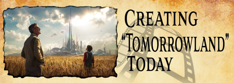 Creating Tomorrowland Today